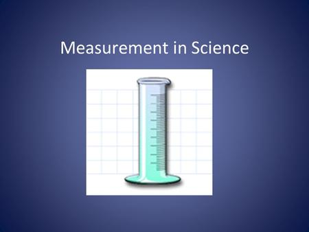 Measurement in Science