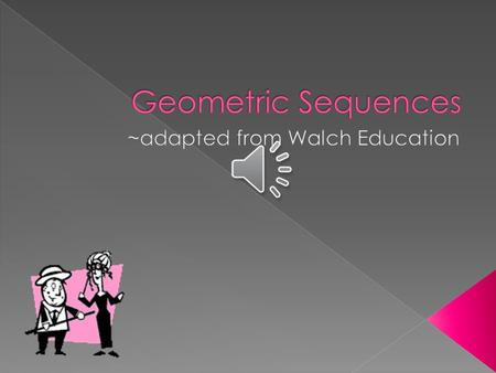 A geometric sequence is a list of terms separated by a constant ratio, the number multiplied by each consecutive term in a geometric sequence. A geometric.