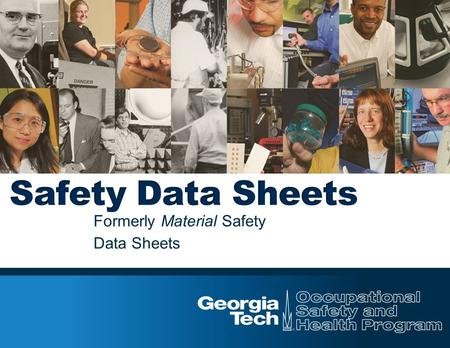 Formerly Material Safety Data Sheets. HazCom Requirement 1910.1200(g) requires chemical manufacturers, distributors, or importers provide Safety Data.