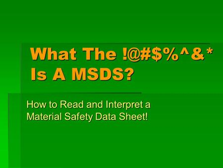 What The Is A MSDS? How to Read and Interpret a Material Safety Data Sheet!