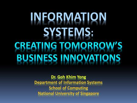 Information systems: creating tomorrow's business innovations