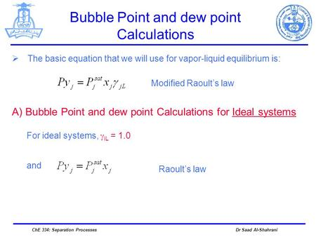 Bubble Point and dew point Calculations