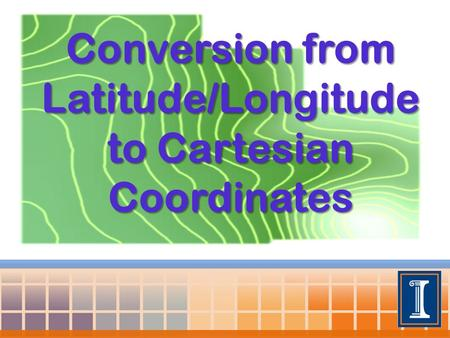 Conversion from Latitude/Longitude to Cartesian Coordinates.