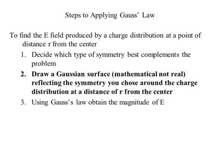Steps to Applying Gauss' Law