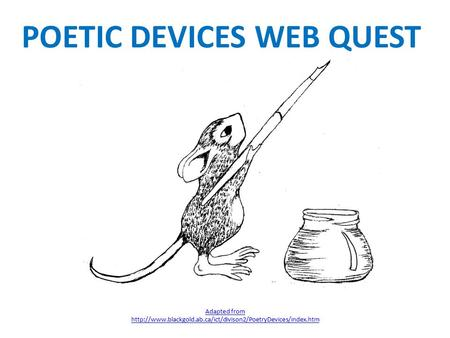 POETIC DEVICES WEB QUEST Adapted from