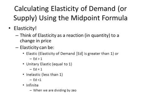Essay on the Price Elasticity of Demand