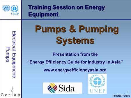 "1 Training Session on Energy Equipment Pumps & Pumping Systems Presentation from the ""Energy Efficiency Guide for Industry in Asia"" www.energyefficiencyasia.org."