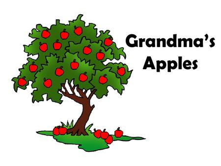 Grandma's Apples. Problem: Which apple contains the most seeds?
