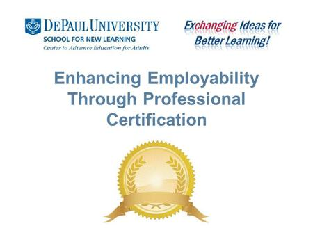 Enhancing Employability Through Professional Certification.