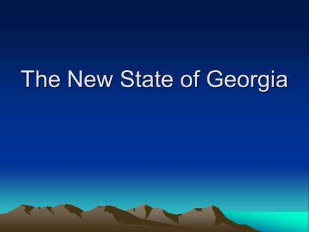 The New State of Georgia. Georgia's Land Native Americans once controlled much of present-day Georgia. Against the wishes of their people, many Native.
