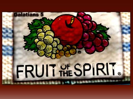 Producing the Fruit of the Spirit makes us like Jesus  Producing the Fruit of the Spirit results from Christ being in control  Producing the Fruit.