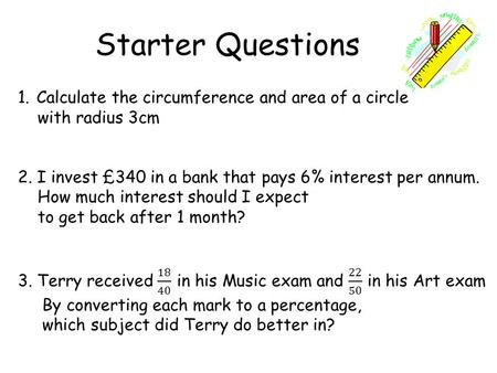 Starter Questions. Volume Learning Intention To understand theterm liquid volume using millilitres and litres.