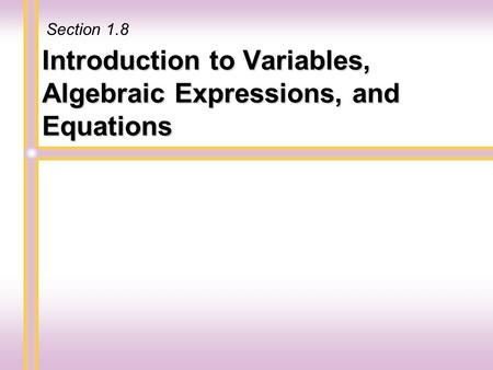 Introduction to Variables, Algebraic Expressions, and Equations