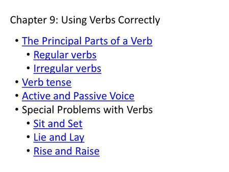 Chapter 9: Using Verbs Correctly