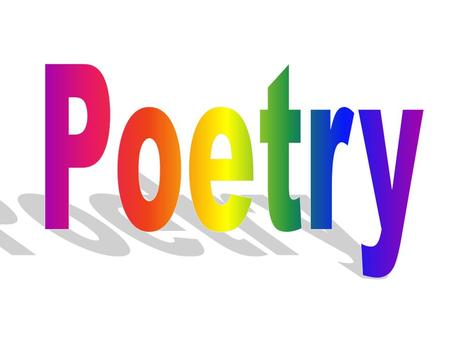 Poetry goes beyond the rhyming of words. The object of writing a poem is usually to make a very complicated statement using as few words as possible.
