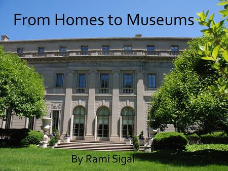 From Homes to Museums By Rami Sigal. The Russian Orthodox Church.