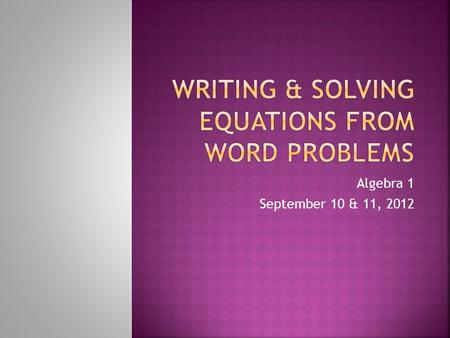 Writing & solving equations from word problems