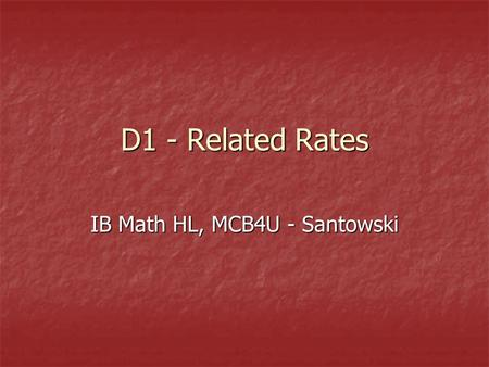 D1 - Related Rates IB Math HL, MCB4U - Santowski.