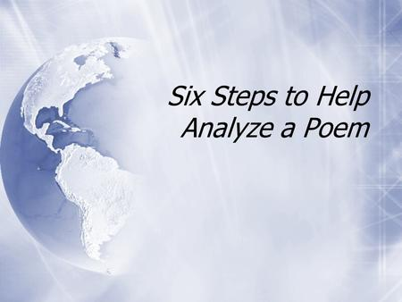Six Steps to Help Analyze a Poem