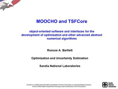 MOOCHO and TSFCore object-oriented software and interfaces for the development of optimization and other advanced abstract numerical algorithms Roscoe.