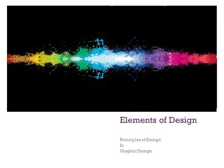 + Elements of Design Principles of Design In Graphic Design.
