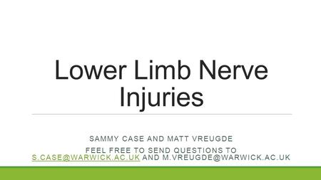 Lower Limb Nerve Injuries