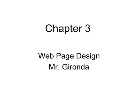 Web Page Design Mr. Gironda
