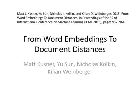 From Word Embeddings To Document Distances