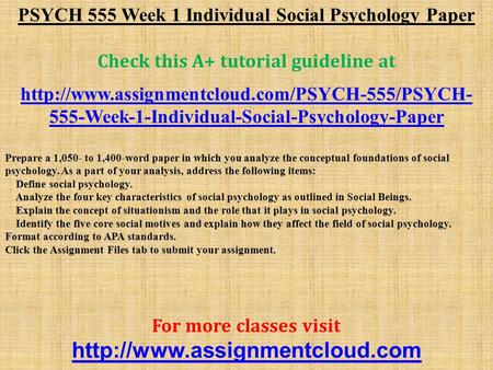 psych 555 week 1 individual assignment Click the button below to add the psych 620 week 1 individual assignment social psychology and multicultural psych 555 week 1 individual assignment social.