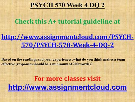 PSYCH 570 Week 4 DQ 2 Check this A+ tutorial guideline at  570/PSYCH-570-Week-4-DQ-2 Based on the readings and your.