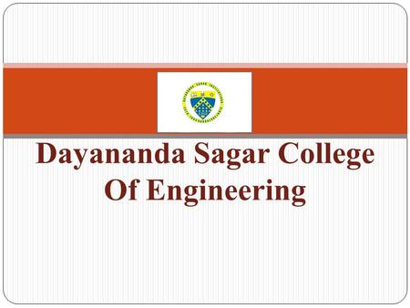 Dayananda Sagar College Of Engineering: Introduction