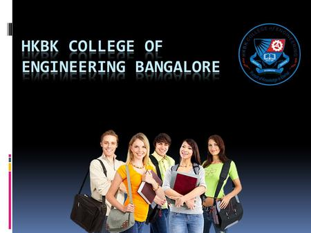 H.K B.K COLLEGE OF ENGINEERING BANGALORE : Introduction