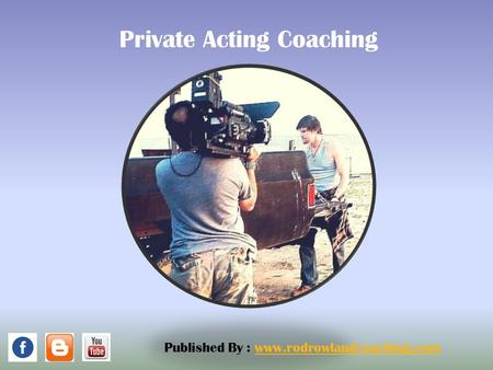 Private Acting Coaching Published By :