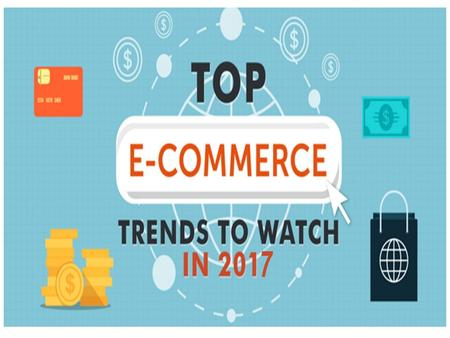 6 eCommerce Development Trends 2017