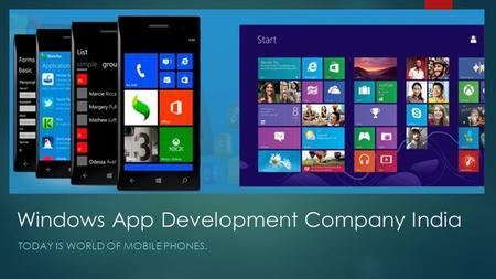 Windows App Development Company India