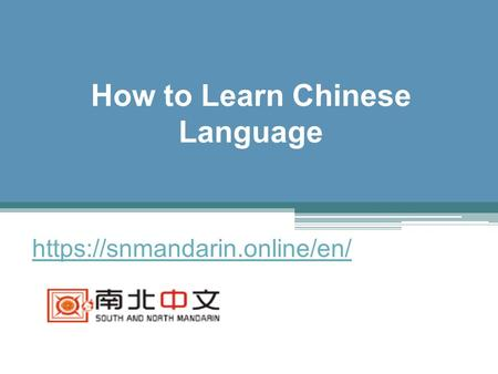 How to Learn Chinese Language - Snmandarin.online