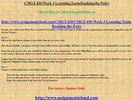 CMGT 430 Week 3 Learning Team Ranking the Pairs Check this A+ tutorial guideline at