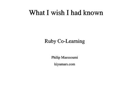 Ruby Co-Learning Philip Maessoumi kiyumars.com