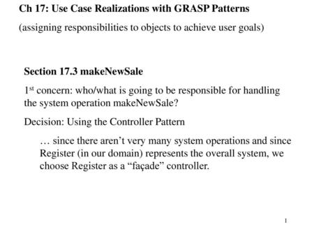 Ch 17: Use Case Realizations with GRASP Patterns