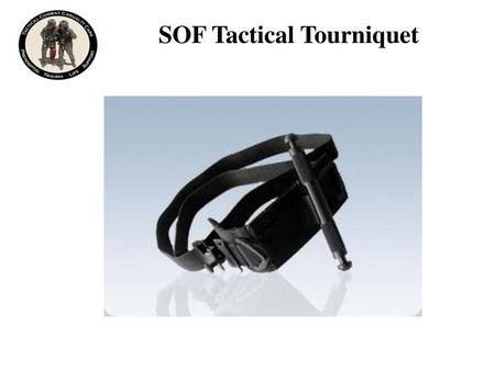 SOF Tactical Tourniquet
