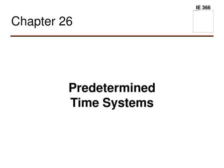 Predetermined Time Systems