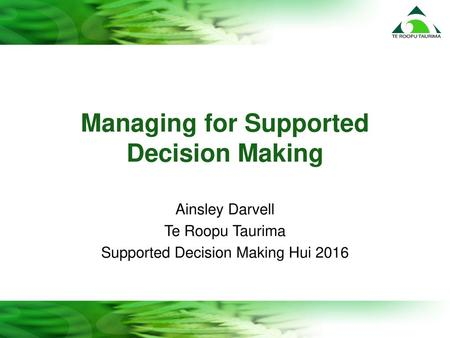 Managing for Supported Decision Making