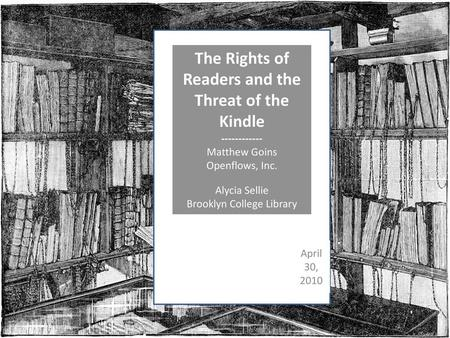 The Rights of Readers and the Threat of the Kindle