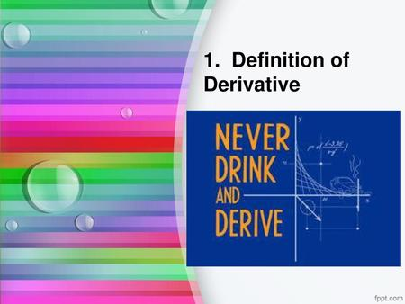 1. Definition of Derivative