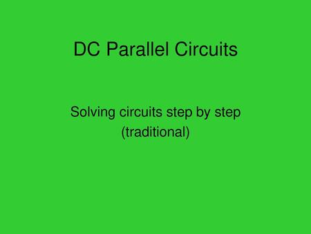Solving circuits step by step (traditional)