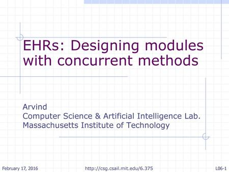 EHRs: Designing modules with concurrent methods