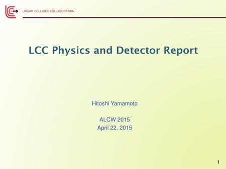LCC Physics and Detector Report