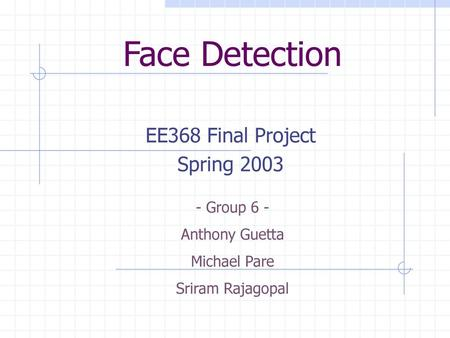 EE368 Final Project Spring 2003