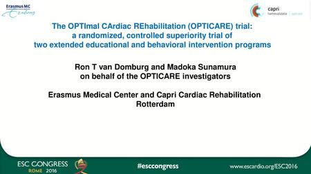 The OPTImal CArdiac REhabilitation (OPTICARE) trial: