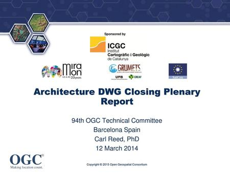 Architecture DWG Closing Plenary Report